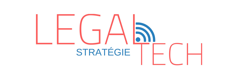 Legaltech Stratégie